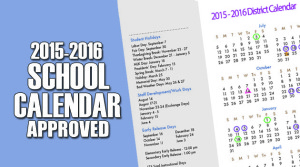 2015-2016 School Calendar Approved